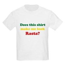 Make Me Look Rasta T-Shirt