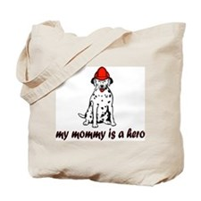 My mommy is a hero (fire) Tote Bag