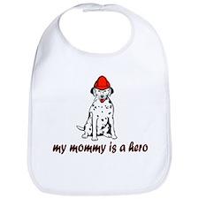 My mommy is a hero (fire) Bib