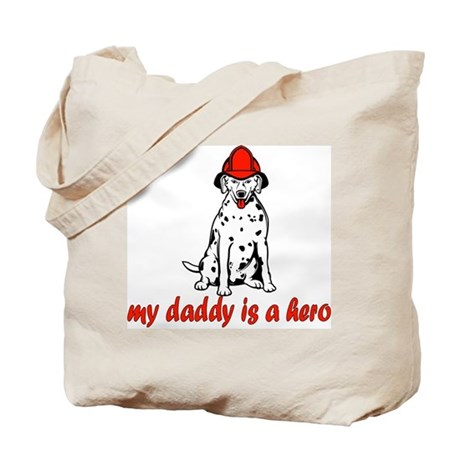 My daddy is a hero (fire) Tote Bag