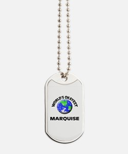 World's Okayest Marquise Dog Tags