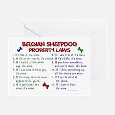 Belgian Sheepdog Property Laws 2 Greeting Card
