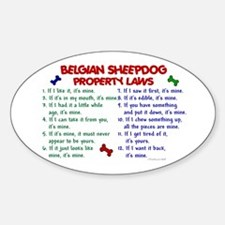 Belgian Sheepdog Property Laws 2 Oval Decal
