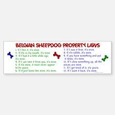 Belgian Sheepdog Property Laws 2 Bumper Bumper Bumper Sticker