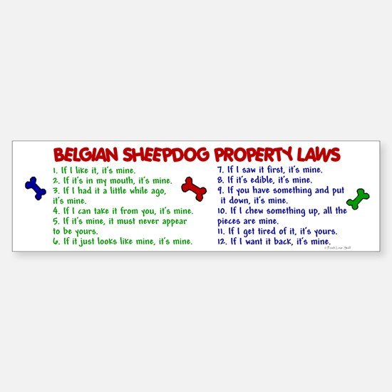 Belgian Sheepdog Property Laws 2 Bumper Car Car Sticker