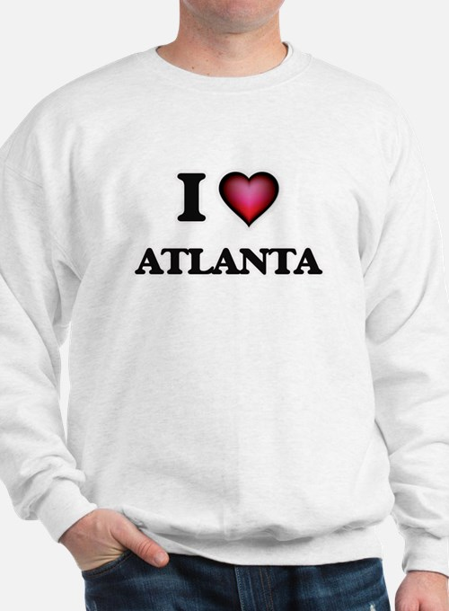 I love Atlanta Georgia Sweatshirt