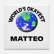 World's Okayest Matteo Tile Coaster