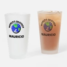 World's Okayest Mauricio Drinking Glass