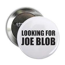 """Joe Blob 2.25"""" Button (10 pack)"""