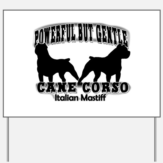 Powerful Cane Corso Yard Sign