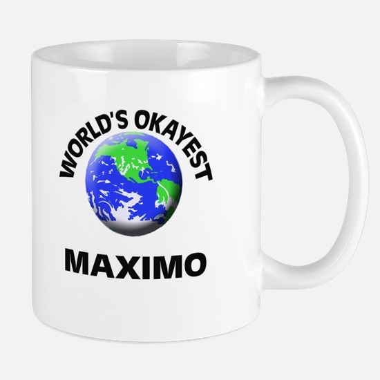 World's Okayest Maximo Mugs