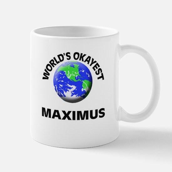 World's Okayest Maximus Mugs