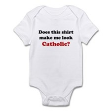 Make Me Look Catholic Infant Bodysuit