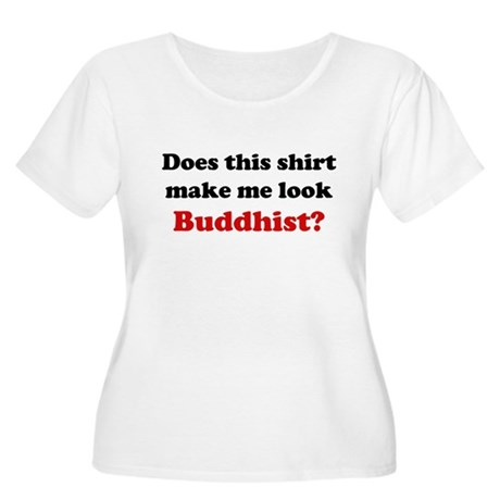 Make Me Look Buddhist Women's Plus Size Scoop Neck