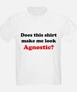 Make Me Look Agnostic T-Shirt