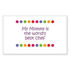 My Mommy is the world's best Sticker (Rectangular