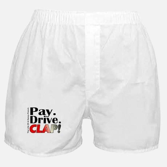 Pay, Drive, Clap - Dance Parent Boxer Shorts