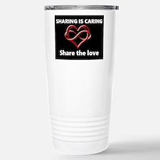 Sharing is caring Travel Mug