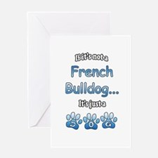 Frenchie Not Greeting Card