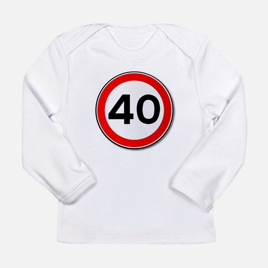 40 MPH Limit Traffic Sign Long Sleeve T-Shirt