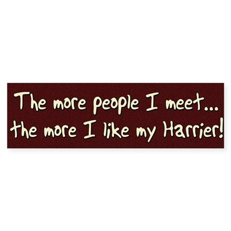 The More People Harrier Bumper Sticker