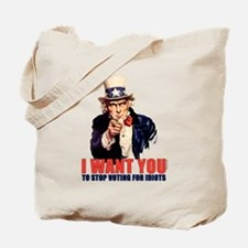 Stop Voting For Idiots Tote Bag