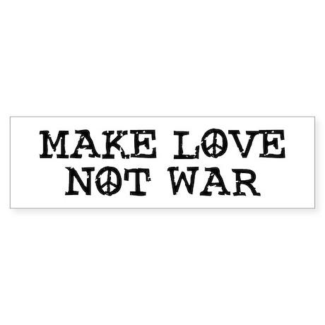 Make Love Not War Bumper Sticker