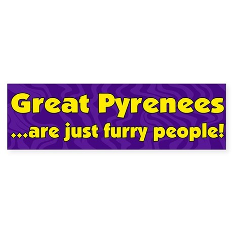 Furry People Great Pyrenees Bumper Sticker
