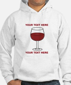 your text here wine glass Hoodie