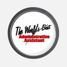 """The World's Best Administrative Assistant"" Wall C"