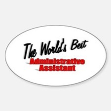 """The World's Best Administrative Assistant"" Sticke"