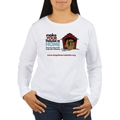 A Dog House is NOT A Home T-Shirt