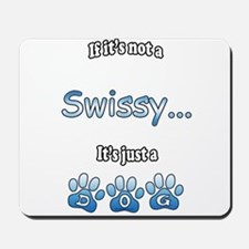 Swissy Not Mousepad