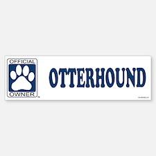 OTTERHOUND Bumper Bumper Bumper Sticker