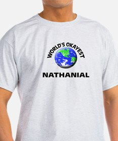 World's Okayest Nathanial T-Shirt
