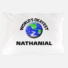 World's Okayest Nathanial Pillow Case
