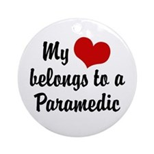 My Heart Belongs to a Paramedic Ornament (Round)