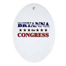 BRYANNA for congress Oval Ornament