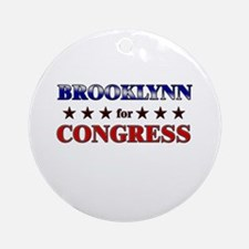 BROOKLYNN for congress Ornament (Round)