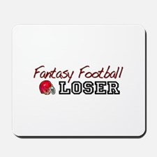 Fantasy Football Loser Mousepad