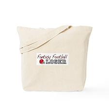 Fantasy Football Loser Tote Bag