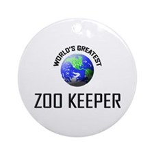 World's Greatest ZOO KEEPER Ornament (Round)