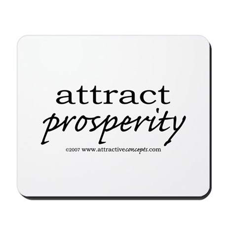 Attract Propserity Mousepad