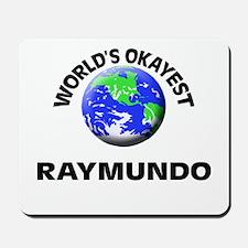 World's Okayest Raymundo Mousepad