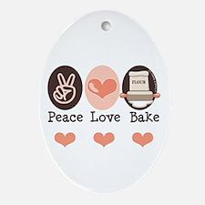 Peace Love Bake Bakers Baking Oval Ornament