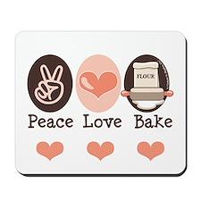 Peace Love Bake Bakers Baking Mousepad