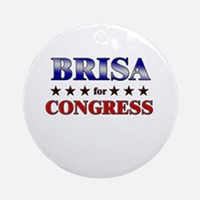 BRISA for congress Ornament (Round)