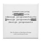 Evolution of Intelligent Design Tile Coaster