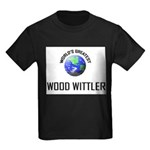 World's Greatest WOOD WITTLER Kids Dark T-Shirt