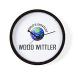 World's Greatest WOOD WITTLER Wall Clock